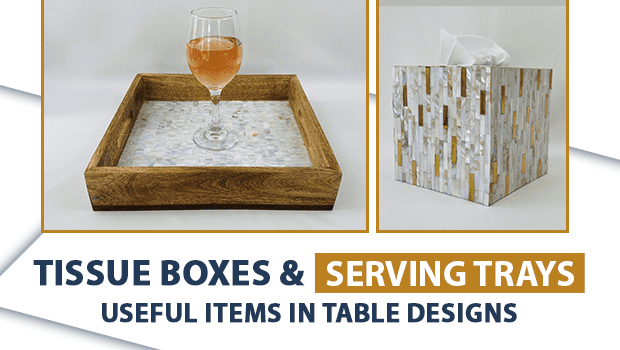 Useful Items in Table Designs